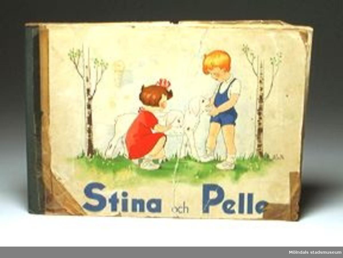 """""""Stina och Pelle"""". Illustrationer: Aina.Mycket trasig, sönderläst. Lagad med tejp."""