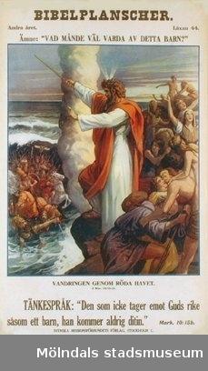 """Kristendomskunskap.Bibelplanscher: """"Vad månde väl varda av detta barn?""""Vandringen genom Röda havet (2 Mos. 12:3-20)."""