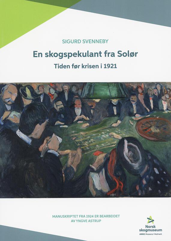 Forsiden av En skogspekulant fra Solør (Foto/Photo)