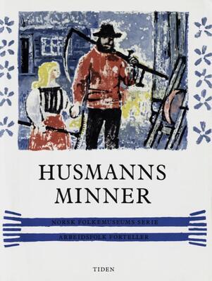 Husmannsminner. Foto/Photo