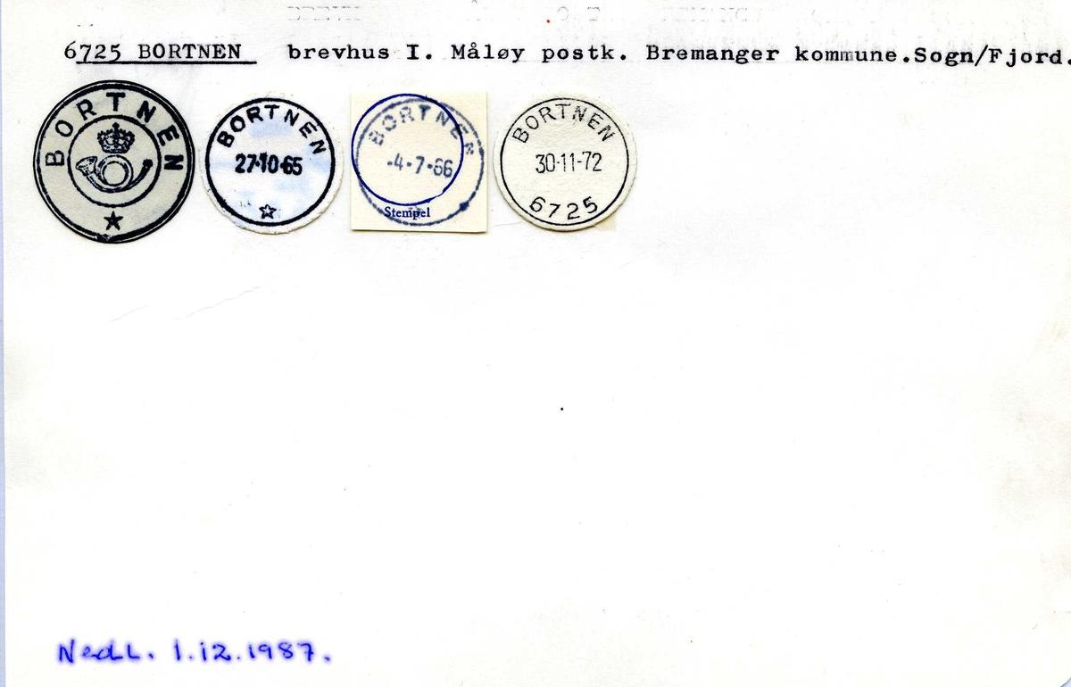 Stempelkatalog, 6725 Bortnen brevhus I, Måløy postk, Bremanger kommune, Sogn og Fjordane