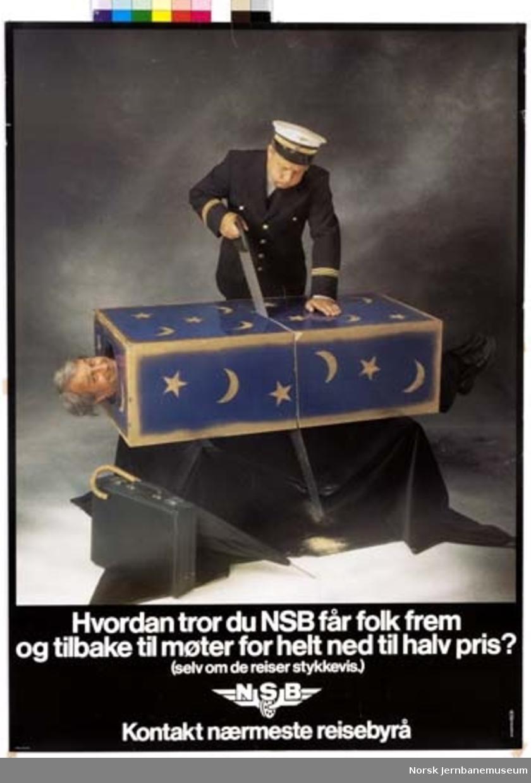 Reklameplakat : Hvordan tror du NSB får folk frem og tilbake til møter for helt ned til halv pris?
