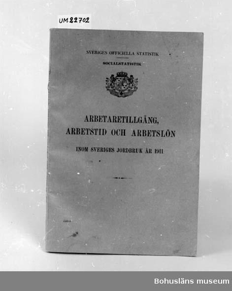 """594 Landskap BOHUSLÄN 394 Landskap UPPLAND  """"Arbetaretillgång, Arbetstid och Arbetslön inom Sveriges Jorbruk år 1911"""".  UM 131:9"""