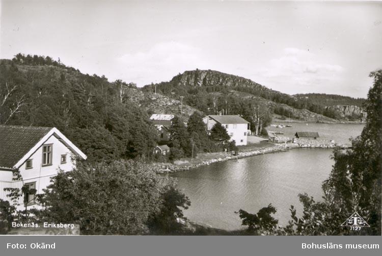 "Tryckt text på kortet: ""Bokenäs. Eriksberg"". Noterat på kortet: ""ERIKSBERG BOKENÄS SN. SKAFTÖ (BOKENÄSET)"". ""9 aug. 1955""."