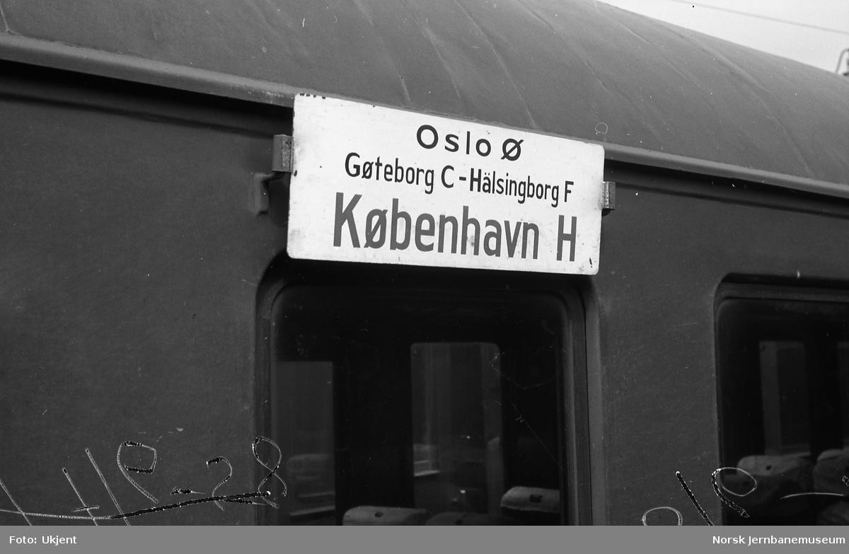 Destinasjonsskilt Oslo Ø - København H