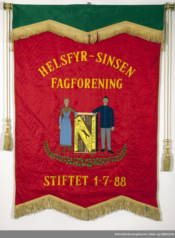 Helsfyr - Sinsen fagforening..Forside..Fanetekst:.Helsfyr - Sinsen Fagforening.Stiftet 1. juli 1988