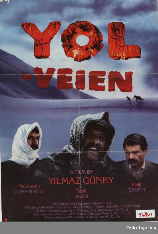 Plakat for filmen YOL - norsk distribusjon...Oslo byarkiv har ikke rettigheter til denne plakaten. Ved bruk/bestilling ta kontakt med Nordic Black Theatre (post@nordicblacktheatre.no)