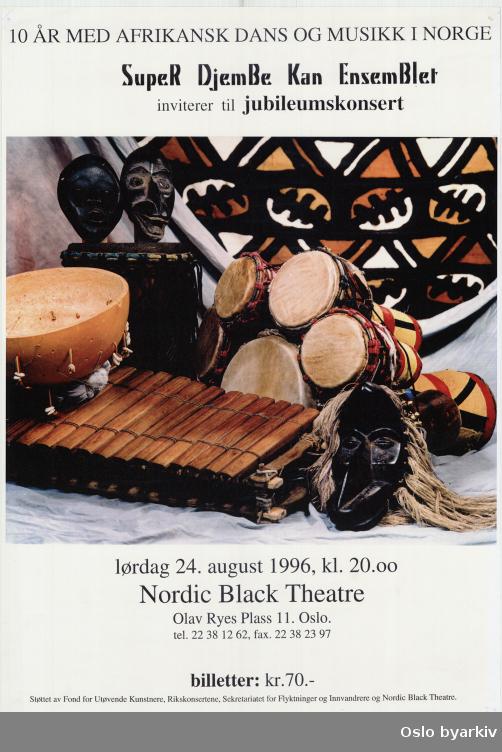 Plakat for konserten 10 års jubileum Super djembe kan ensemble...Oslo byarkiv har ikke rettigheter til denne plakaten. Ved bruk/bestilling ta kontakt med Nordic Black Theatre (post@nordicblacktheatre.no)