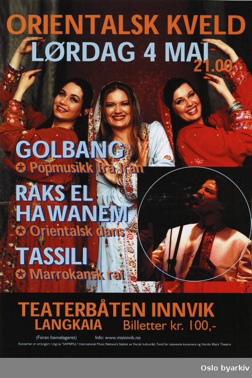 Plakat for forestillingen Orientalsk kveld...Oslo byarkiv har ikke rettigheter til denne plakaten. Ved bruk/bestilling ta kontakt med Nordic Black Theatre (post@nordicblacktheatre.no).