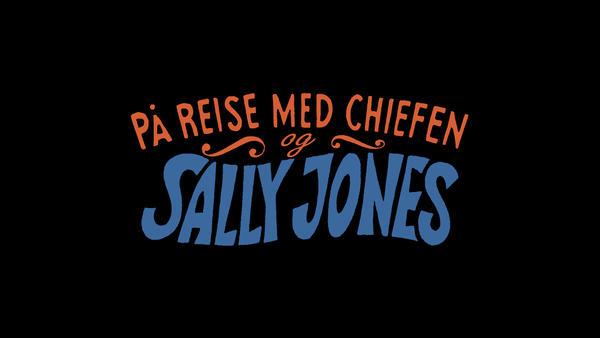 """På reise med Chiefen og Sally Jones"" i røde og blå bokstaver.. Foto/Photo"