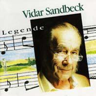 Vidar Sandbeck CD nr. 1 Legende