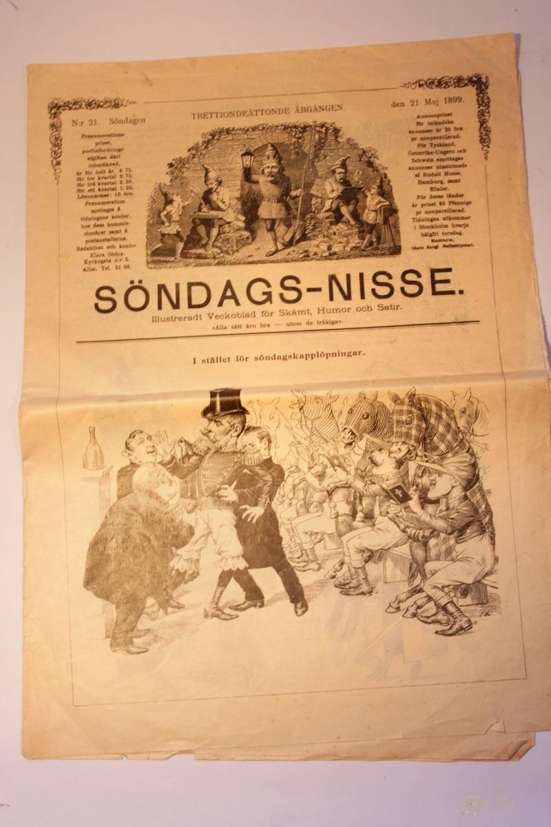 """Humortidningen Söndagsnisse Nr 21, 1899 Illustrerat veckoblad för skämt, humor och satir """"Alla sätt äro bra utom de tråkiga"""" Voltaire"""
