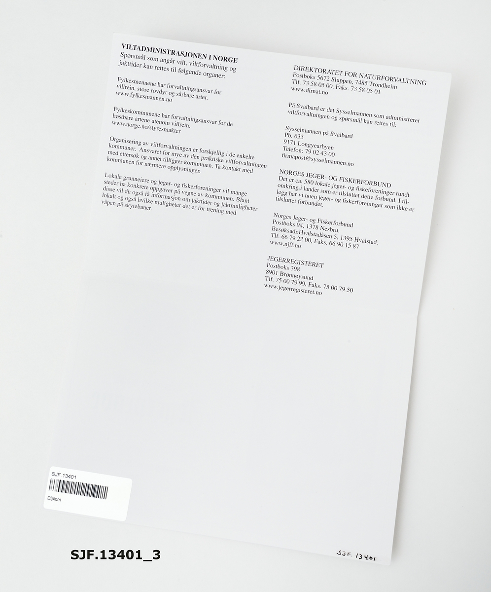 Uutfylt diplom som bevis på at en kandidat t har avlagt og bestått jegerprøve.  Diplomet har et format på 21cm x 29, 6cm.
