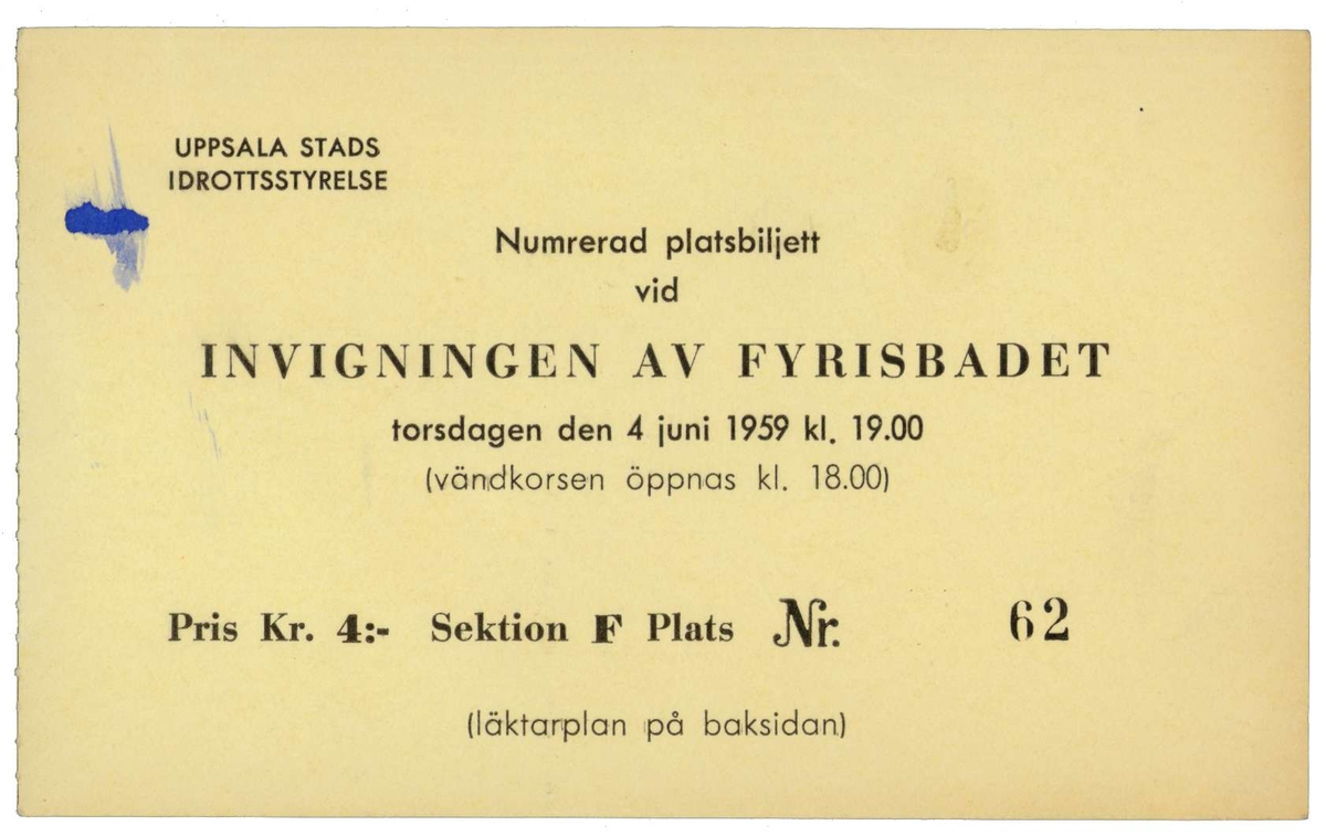 Inträdesbiljett, numrerad platsbiljett vid invigningen av Fyrisbadet i Uppsala torsdagen den 4 juni 1959, kl. 19.00.
