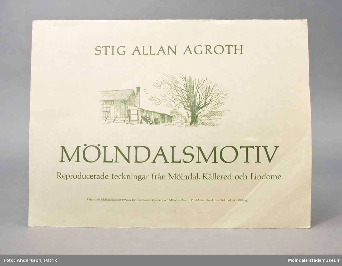 Reproducerade teckningar från Mölndal, Kållered och Lindome, utförda av konstnären Stig Allan Agroth. Utgivna till Mölndalsjubileet 1972 av Länssparbanken, Göteborg, och Mölndals-Posten. 5 st svart-vita reproduktioner med Mölndalsmotiv.