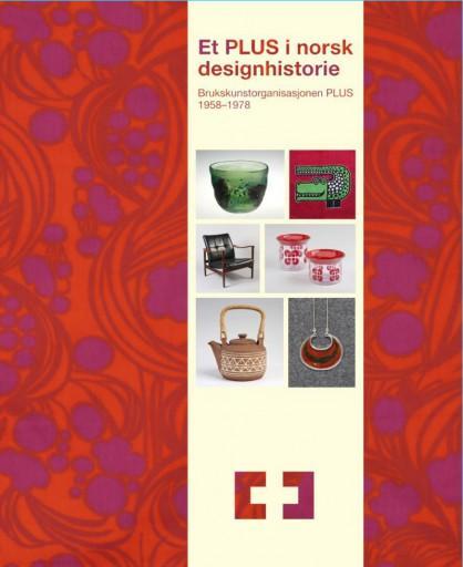 """Katalogen for utstillingen """"Et PLUS i norsk designhistorie"""" (Foto/Photo)"""