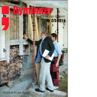 Byminner 2014 Festskrift til Lars Roede
