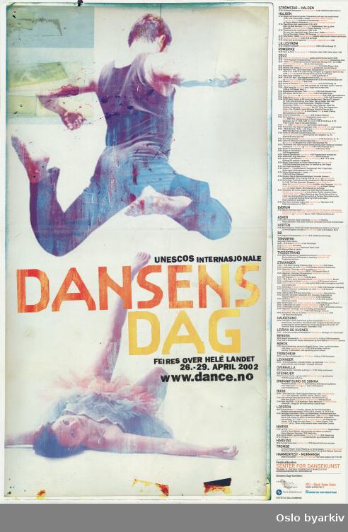 Plakat for Dansens dag 2002...Oslo byarkiv har ikke rettigheter til denne plakaten. Ved bruk/bestilling ta kontakt med Nordic Black Theatre (post@nordicblacktheatre.no)