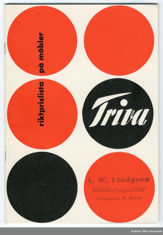 KLM 46281:2 Katalog, möbelkatalog. Häfte med mjuka pärmar och 38 numrerade sidor. Katalog för Triva, med riktprislista på möbler. Rikt illustrerad med teckningar och fotografier, s/v bilder. Utgiven 1957. På 1940-talet utvecklade NK, (Nordiska Kompaniet), Triva-serien, den var de första svenska möblerna i platta paket som kunden själv skruvade ihop.
