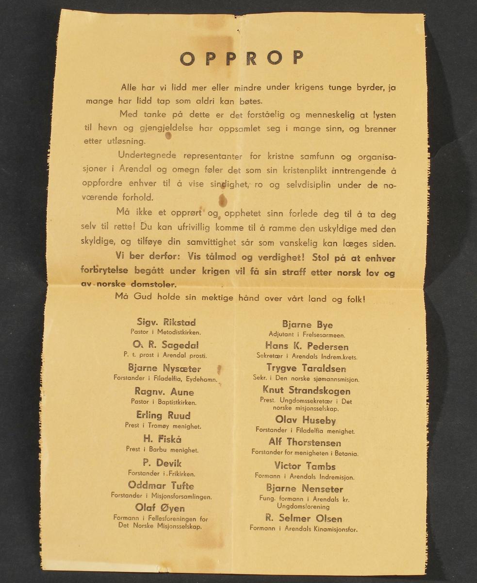 Opprop fra kristne samfunn  og organisasjoner i Arendal og omegn, 1945.   Papir.  A4-format.  Oppfordring til ro og orden i frigjøringsdagene.  Undertegnet av 18 ledere for menigheter og organisasjoner.