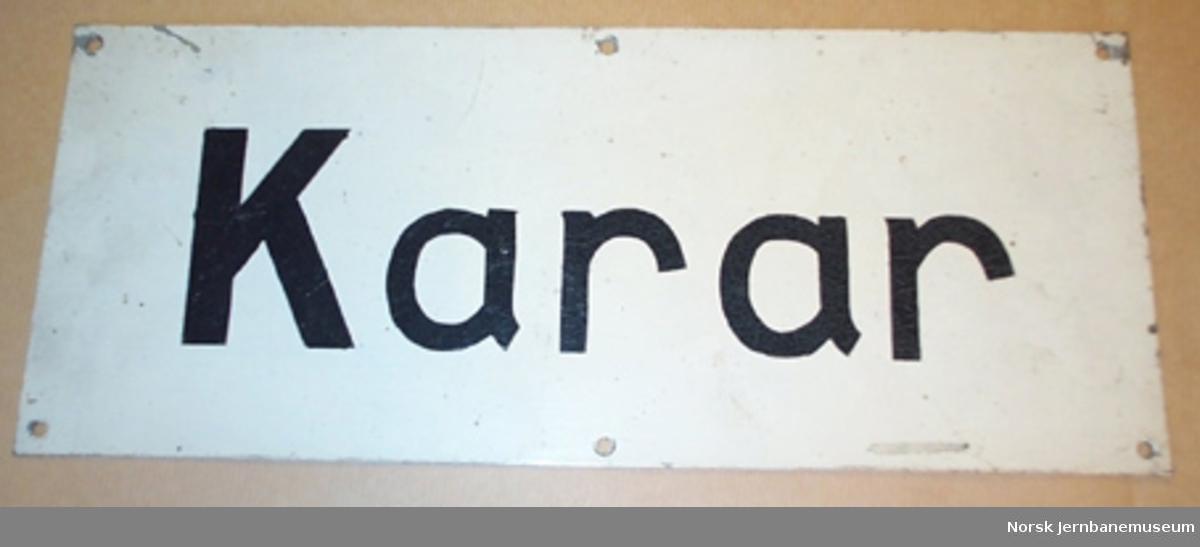 """Skilt : """"Karar"""" - til toalett på stasjoner"""
