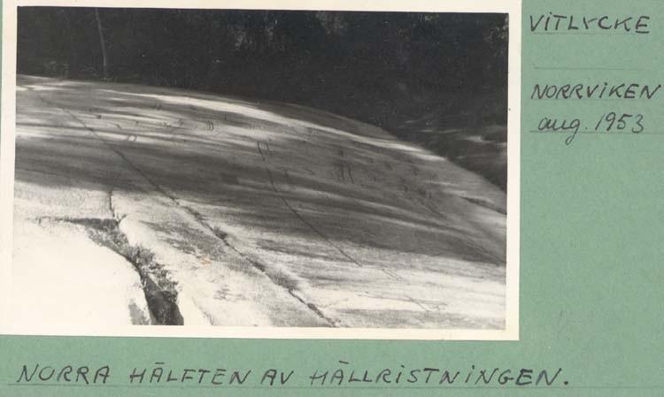 """Noterat på kortet: """"Vitlycke Norrviken. aug.1953."""" """"Norra hälften av hällristningen."""""""