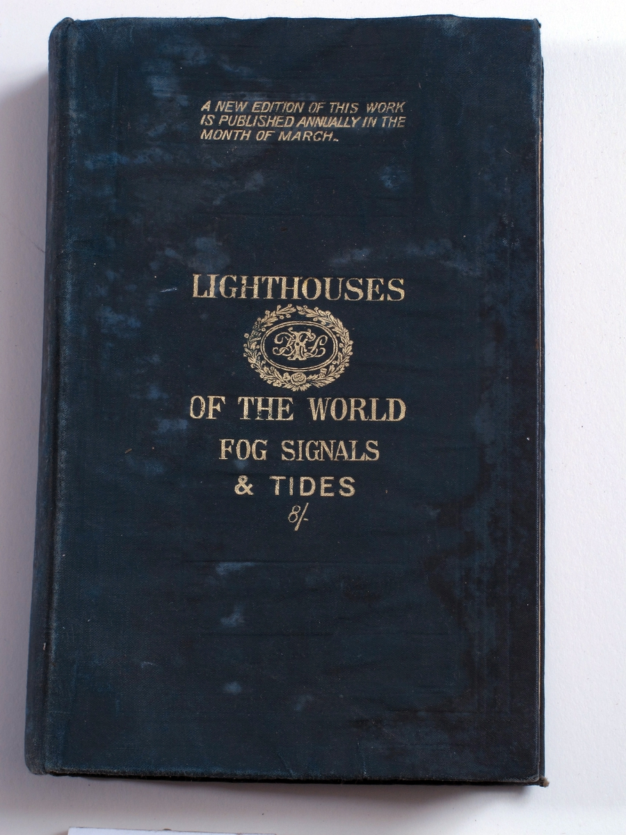 Alexander Geozrge Findlay:   The Lighthouses of the World,   Coast for Signals, and Tides. London 1899, videre   E. Price Edwards: Coast Fog Signals.   London 1899.  347s. 9 72 s. t 36s. 7s.  mørkegrønn shirting, gulltrykk. 23,5x15.  På forsatspapiret med blekk:   Andreas Ellingsen.  Poseidon 15 6 1899.