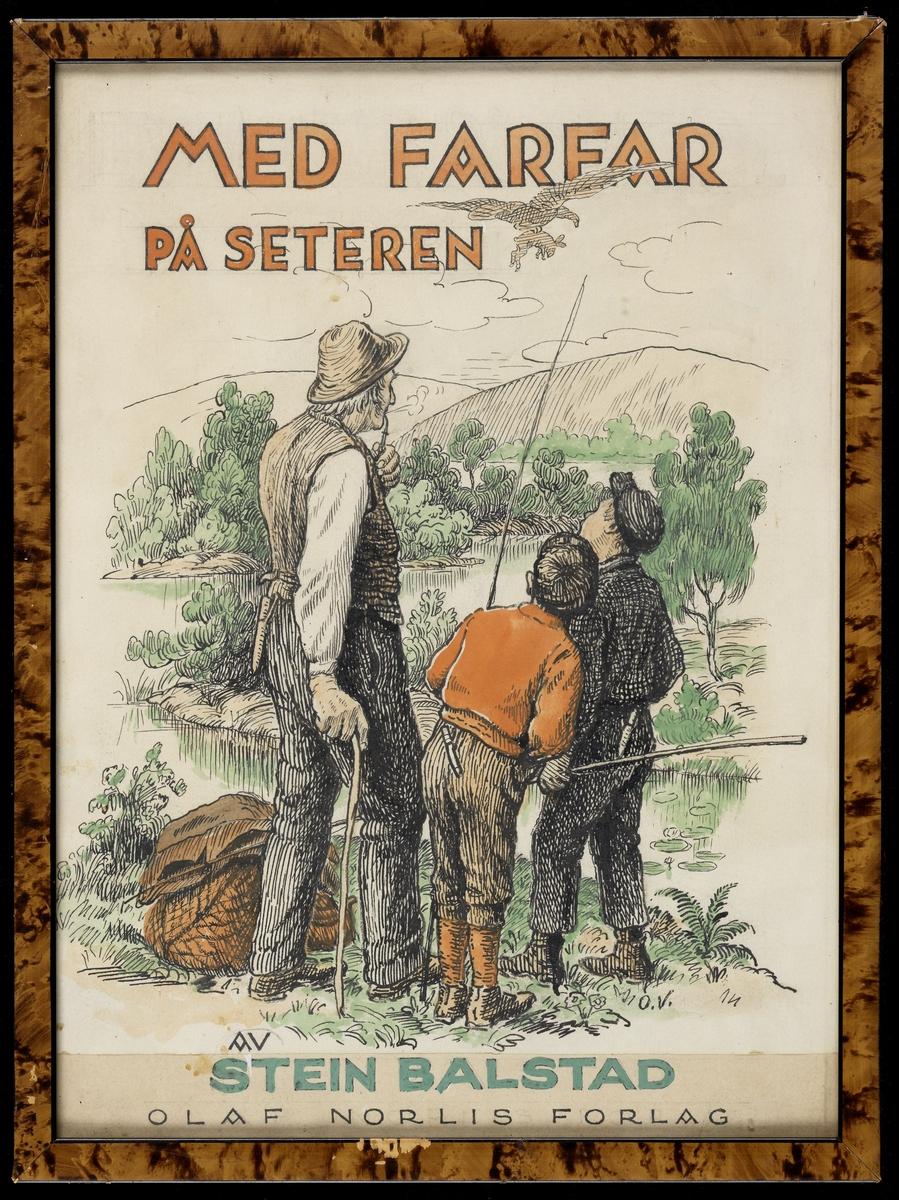"""Mann med kjepp og pipe, 2 gutter med fiske- stenger. Busker og vann. -Omslagsbilde til boken """" Med Farfar på seteren"""